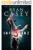Infection Z 5 (Infection Z Zombie Apocalypse Series)
