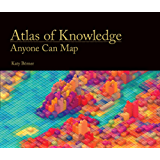 Atlas of Knowledge: Anyone Can Map (MIT Press)
