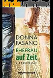 Ehefrau auf Zeit (German Edition)