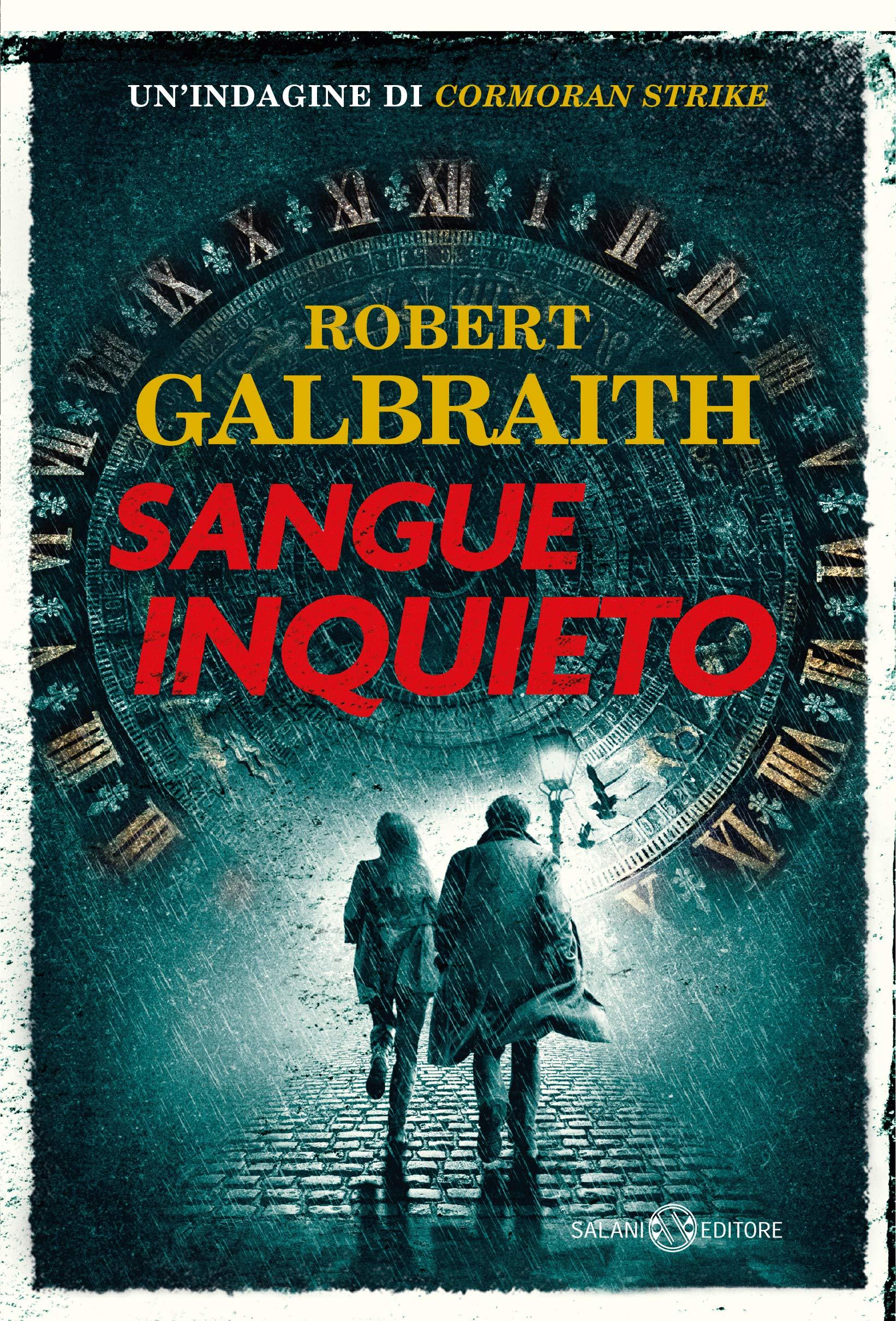 "Robert Galbraith: (Cormoran Strike #5) ""Sangue inquieto"""