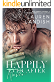 Happily Never After: A Dirty Fairy Tale (Dirty Fairy Tales Book 3)