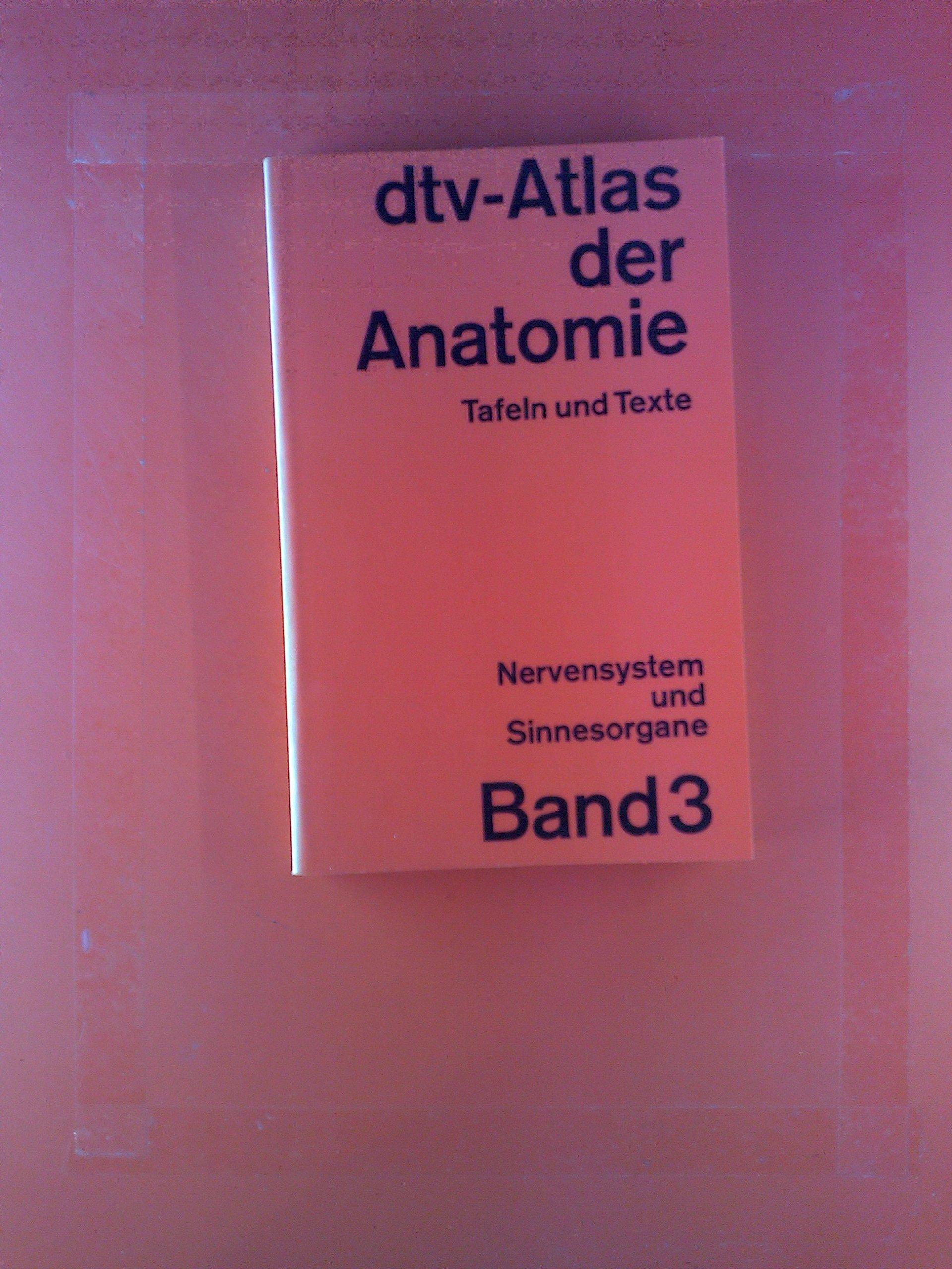 dtv-Atlas der Anatomie in drei Bänden. BAND 3: Nervensystem und ...