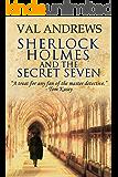 Sherlock Holmes and the Secret Seven (The Sherlock Mysteries Book 10) (English Edition)