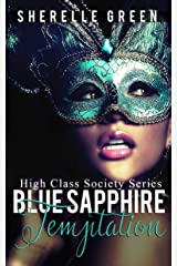 Blue Sapphire Temptation (High Class Society Book 1) Kindle Edition