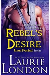 Rebel's Desire (Iron Portal Paranormal Romance Series) (Iron Portal Series Book 4) Kindle Edition