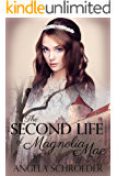 The Second Life of Magnolia Mae