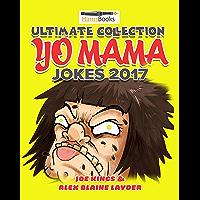 Ultimate Collection Yo Mama Jokes 2017: 1800+ Hilarious Yo Mama Jokes (Yo Mama Jokes Book Book 1) (English Edition)