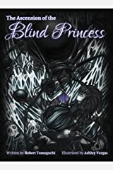 The Ascension of the Blind Princess Kindle Edition