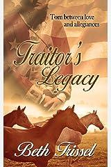 Traitor's Legacy Kindle Edition