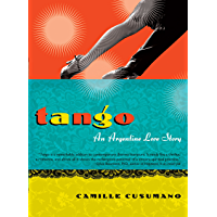 Tango: An Argentine Love Story book cover