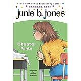 Junie B. Jones #21: Cheater Pants