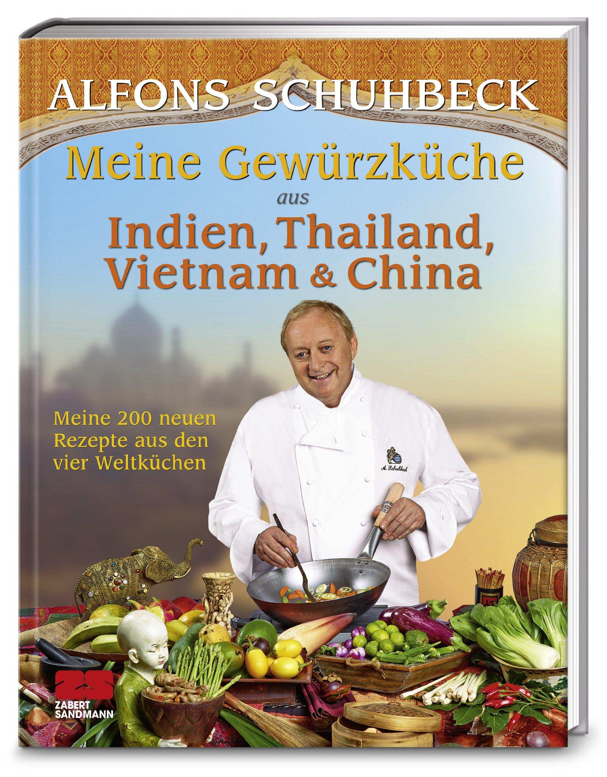 Meine Gewürzküche aus Indien, Thailand, Vietnam und China: Meine ...