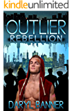 Outlier: Rebellion