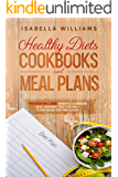 Healthy Diets Cookbooks and Meal Plans: This book includes: Diabetic Cookbook 2020 + Intermittent Fasting + Plant-Based Diet Meal Plan