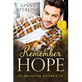 Remember Hope: A Second Chance Military Romance (Healing Hearts)