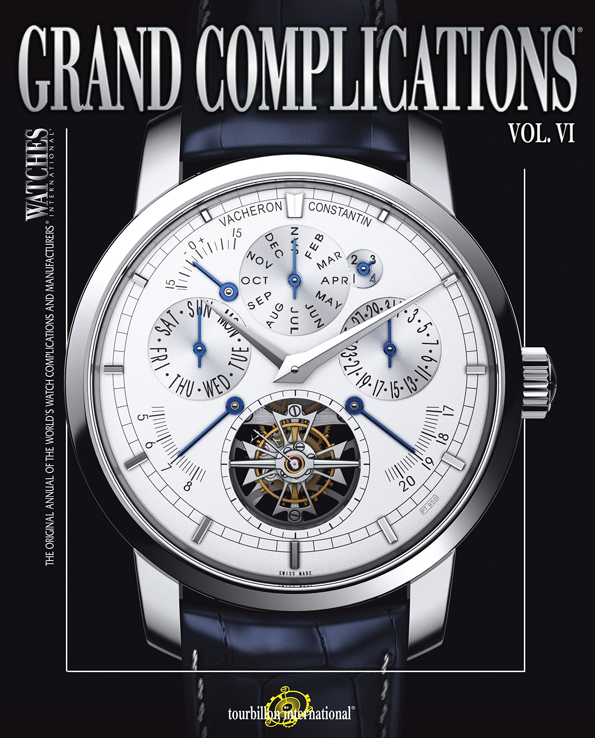 Download Grand Complications Volume VI: High Quality Watchmaking pdf