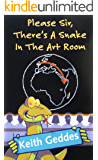 Please Sir, there's a snake in the art room