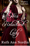 His Reluctant Lady (Marriage by Scandal Book 3)