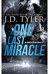 One Last Miracle (Armed & Deadly Book 1) Kindle Edition