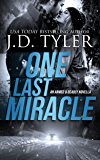 One Last Miracle (Armed & Deadly Book 1)