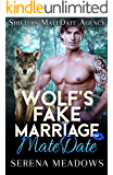 Wolf's Fake Marriage MateDate: Shifters MateDate Agency
