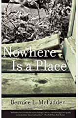 Nowhere Is a Place Kindle Edition