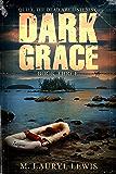 Dark Grace (The Grace Series Book 3)