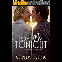 Love Me Tonight (Love Me duet Book 1)