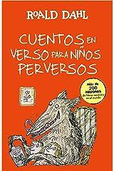 Cuentos en verso para niños perversos (Colección Alfaguara Clásicos) Edición Kindle