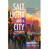 Salt, Light, and a City, Second Edition: Ecclesiology for the Global Missional Community: Volume 1, Western Voices