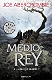 Medio rey (El mar Quebrado 1) (BEST SELLER)