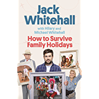 How to Survive Family Holidays: The Sunday Times Bestseller