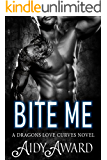 Bite Me: A Curvy Girl and Dragon Shifter Romance (Dragons Love Curves Book 3)