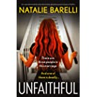 Unfaithful: An unputdownable and absolutely gripping psychological thriller