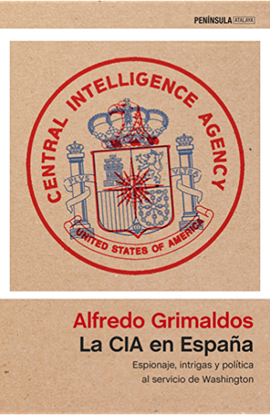 La CIA en España: Espionaje, intrigas y política al servicio de Washington eBook: Grimaldos, Alfredo: Amazon.es: Tienda Kindle