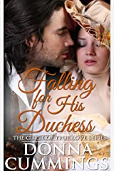 Falling for His Duchess (The Curse of True Love Book 3) Kindle Edition