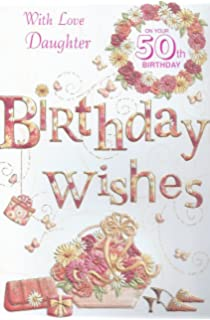 Daughter 50th Birthday Card To A Special Daughter On Your 50th