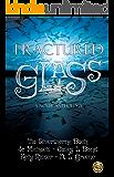 Fractured Glass: A Novel Anthology