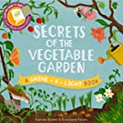 Secrets of the Vegetable Garden: A shine-a-light-book