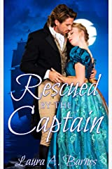 Rescued By the Captain (Romancing the Spies Book 1) Kindle Edition