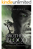 Brother's Blood (Book 4) (THE VAMPIRE RECLAMATION PROJECT)