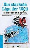 Die stärkste Liga der Welt: Eishockey in der NHL