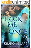 Trick Me Once: Time Travel Romance (The Magical Matchmaker Series Book 3)