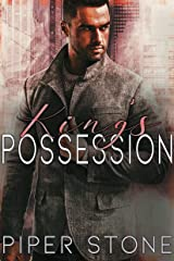 King's Possession: A Dark Mafia Arranged Marriage Romance (Merciless Kings Book 3) Kindle Edition