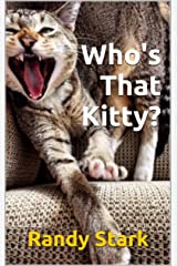 Who's That Kitty? Kindle Edition