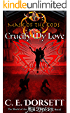 Crucify My Love (Mask of the Gods Book 1)