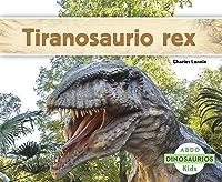 Tiranosaurio Rex (Abdo Kids: