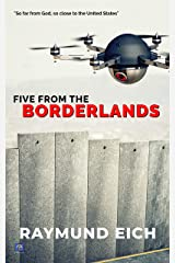 Five From the Borderlands Kindle Edition