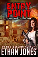 Entry Point: A Carrie Chronicles Spy Thriller: Action, Mystery, Espionage, and Suspense - Book 3 Kindle Edition