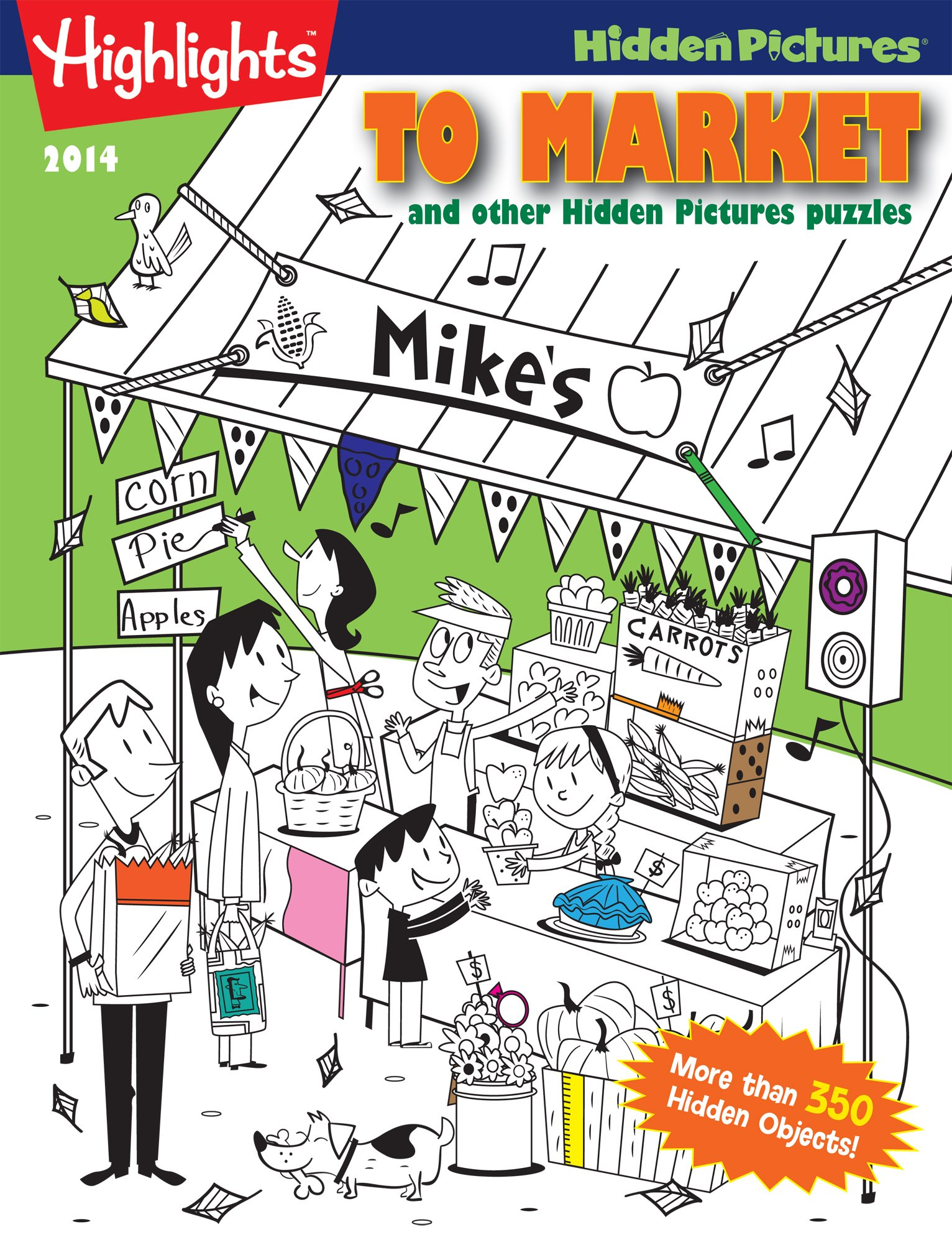 Read Online To Market and other Hidden Pictures® Puzzles: Highlights™ Hidden Pictures® PDF
